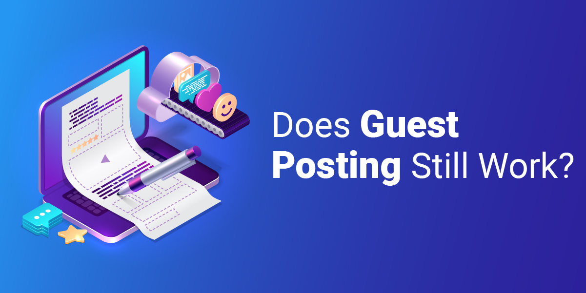 does guest posting still work?